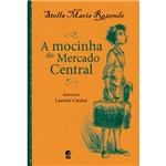 Livro - Mocinha do Mercado Central, a