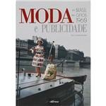 Livro - Moda e Publicidade no Brasil Nos Anos 1960