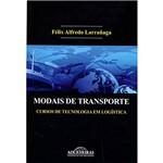 Livro - Modais de Transporte: Cursos de Tecnologia em Logística