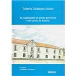 Livro - Modalidades de Prisão Provisória e Seu Prazo de Duração, as