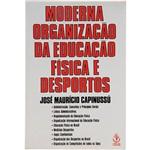Livro - Moderna Organização da Educação Física e Desportos