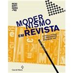 Livro - Modernismo em Revista: Estética e Ideologia Nos Periódicos dos Anos 1920