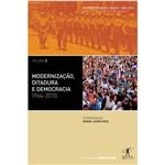Livro - Modernização, Ditadura e Democracia: 1964-2010
