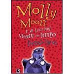 Livro - Molly Moon e a Incrível Viagem no Tempo