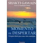 Livro - Momento de Despertar - um Guia Diário para uma Vida Consciente
