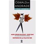 Livro - Mon Coeur Balance: Leur Âme/ Histoire de La Fille Du Roi - Coleção Obras Completas - Edição Bílingue