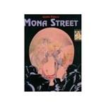 Livro - Mona Street