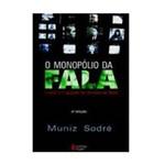 Livro - Monopólio da Fala: Função e Linguagem da Televisão no Brasil, o