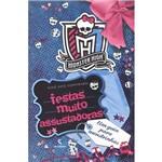 Livro - Monster High: Festas Muito Assustadoras