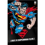 Livro - Morte do Superman, a - Vol. 2