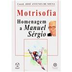 Livro - Motrisofia: Homenagem a Manuel Sérgio - Coleção Epistemologia e Sociedade
