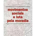 Livro - Movimentos Sociais e Luta Pela Moradia