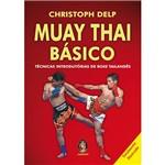 Muay Thai Básico: Técnicas Introdutórias de Boxe Tailandês