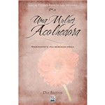 Livro - Mulher Acolhedora, uma