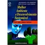 Livro - Mulher, Ambiente e Desenvolvimento Sustentável: para uma Síntese Teórica