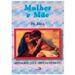 Livro - Mulher e Mãe