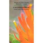Livro - Mulher Essencial: Florais para a Vida Moderna, a