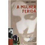 Livro - Mulher Ferida, a