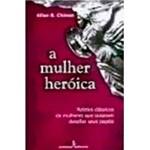 Livro - Mulher Heroica, a