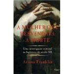 Livro - Mulher que Desvendava a Morte, a
