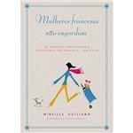 Livro - Mulheres Francesas não Engordam