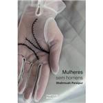 Livro - Mulheres Sem Homens