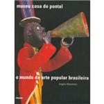 Livro - Mundo da Arte Popular Brasileira, o