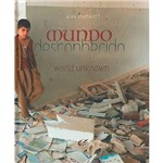 Livro - Mundo Desconhecido: World Unknown