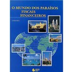 Livro - Mundo dos Paraísos Fiscais Financeiros, o