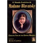 Livro - Mundo Esoterico de Madame Blavatsky, o