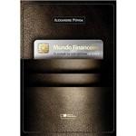 Livro - Mundo Financeiro - o Olhar de um Gestor