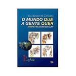 Livro - Mundo que a Gente Quer, o - Vol. 3