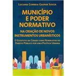 Livro - Município e Poder Normativo na Criação de Novos Instrumentos Urbanísticos