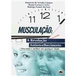 Livro: Musculação : a Revolução Antienvelhecimento