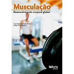 Livro - Musculação: Desenvolvimento Corporal Global