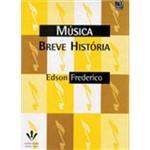 Livro - Música Breve História