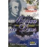 Livro - Música de Deus: Mozart