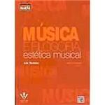 Livro - Música e Filosofia: Estética Músical
