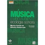 Livro - Música e Meio Ambiente: Ecologia Sonora - 40-L