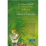 Livro - na Crise Global as Oportunidades do Brasil e a Cultura da Esperança