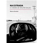 Livro - na Estrada - o Cinema de Walter Salles