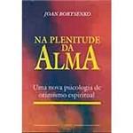 Livro - na Plenitude da Alma - Vol. 1