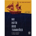 Livro - na Rota dos Tubarões - o Tráfico Negreiro e Outras Viagens