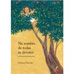 Livro - na Sombra de Todas as Árvores