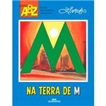 Livro - na Terra de M - Coleção ABZ