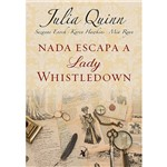 Livro - Nada Escapa a Lady Whistledown