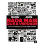 Livro - Nada Mais que a Verdade : a Extraordinária História do Jornal Notícias