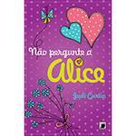 Livro - não Pergunte a Alice