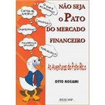 Livro - não Seja o Pato no Mercado Financeiro