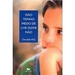 Livro - não Tenho Medo de Lhe Dizer não